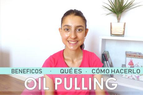 ¿ Qué es el oil pulling? Beneficios del oil pulling + cómo hacerlo.
